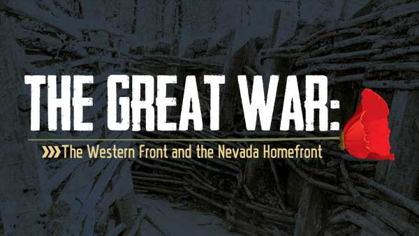 Exhibit artwork for The Great War: The Western Front and the Nevada Homefront